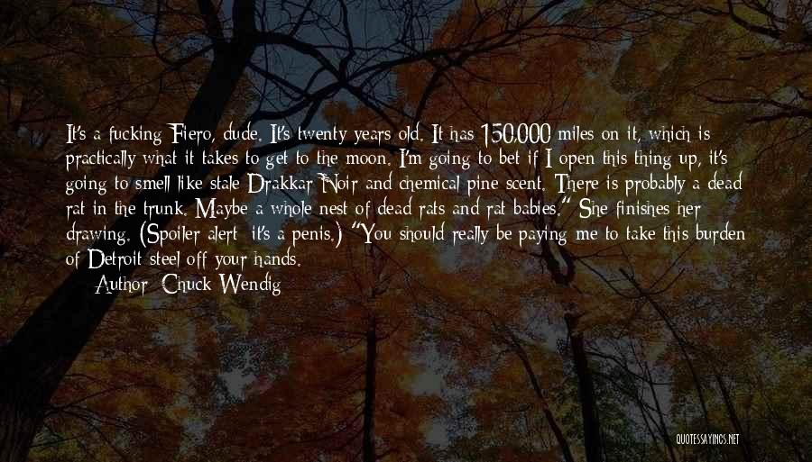 Spoiler Quotes By Chuck Wendig