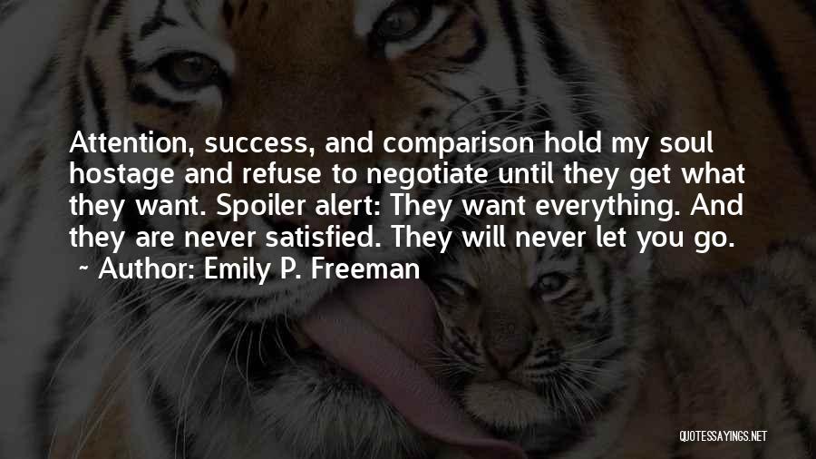 Spoiler Quotes By Emily P. Freeman