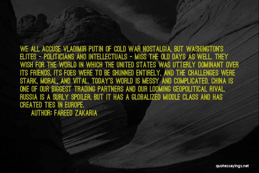 Spoiler Quotes By Fareed Zakaria