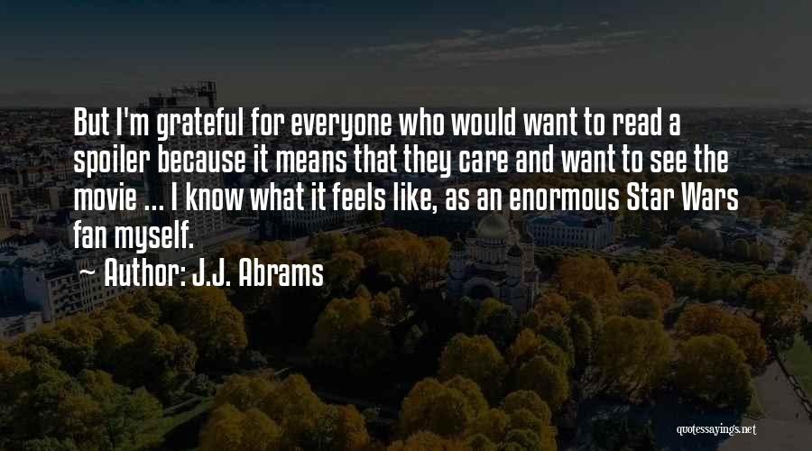 Spoiler Quotes By J.J. Abrams