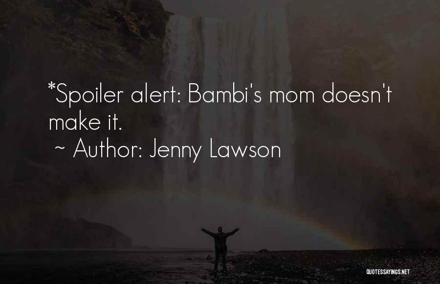 Spoiler Quotes By Jenny Lawson