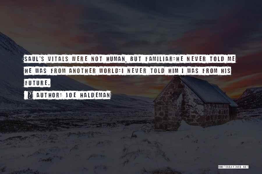 Spoiler Quotes By Joe Haldeman