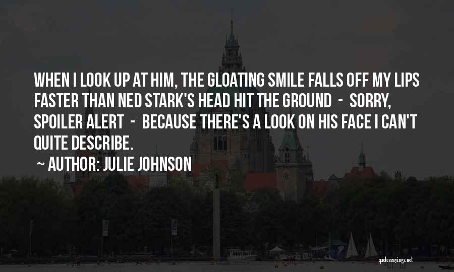 Spoiler Quotes By Julie Johnson