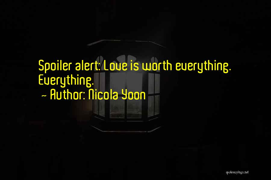 Spoiler Quotes By Nicola Yoon