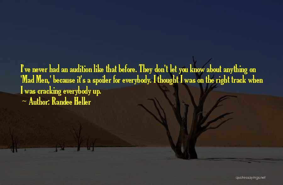 Spoiler Quotes By Randee Heller