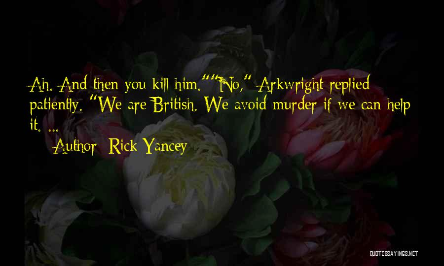 Spoiler Quotes By Rick Yancey