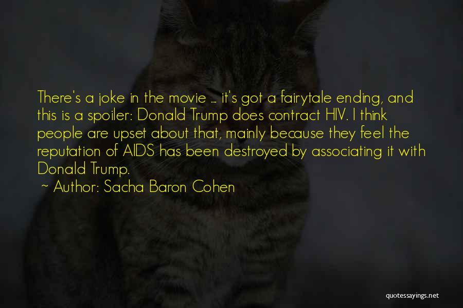 Spoiler Quotes By Sacha Baron Cohen