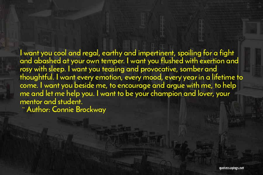 Spoiling Mood Quotes By Connie Brockway