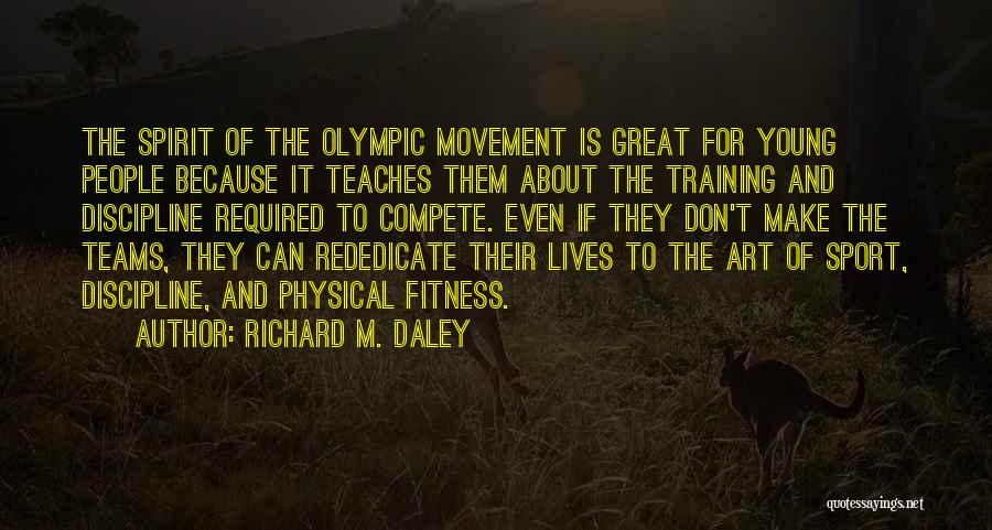 Sport Teams Quotes By Richard M. Daley