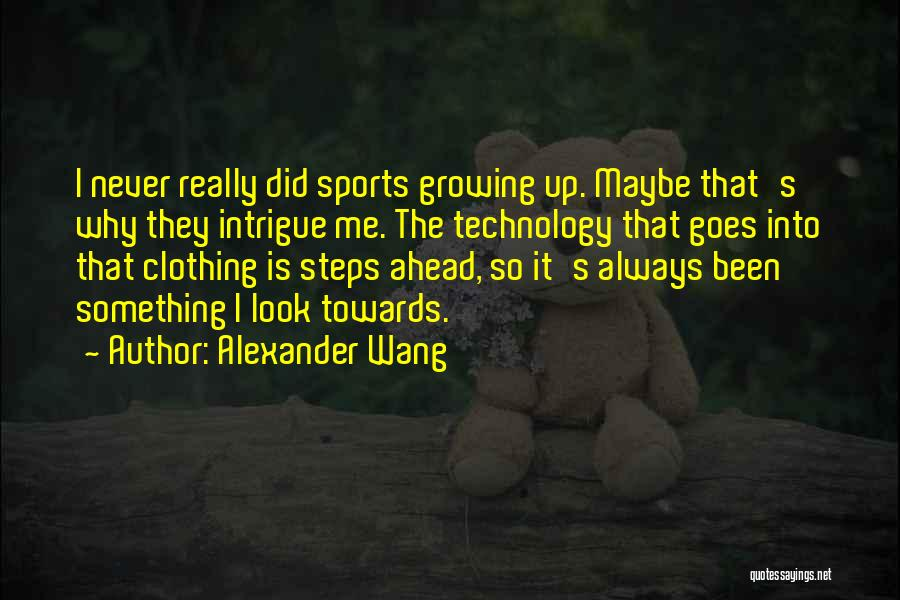 Sports Clothing Quotes By Alexander Wang