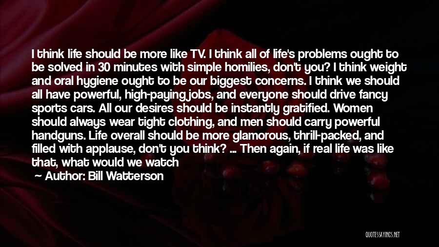 Sports Clothing Quotes By Bill Watterson