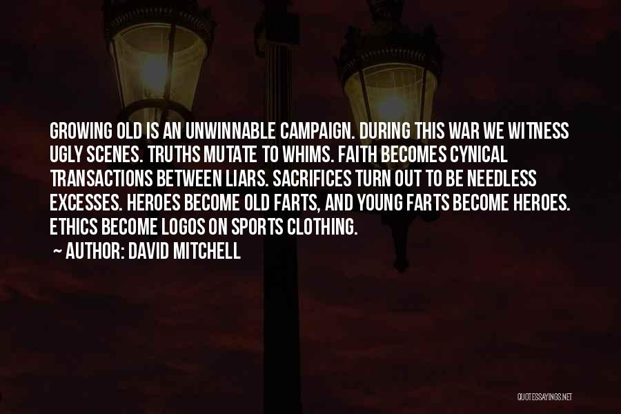 Sports Clothing Quotes By David Mitchell