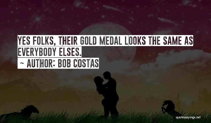 Sports Medal Quotes By Bob Costas