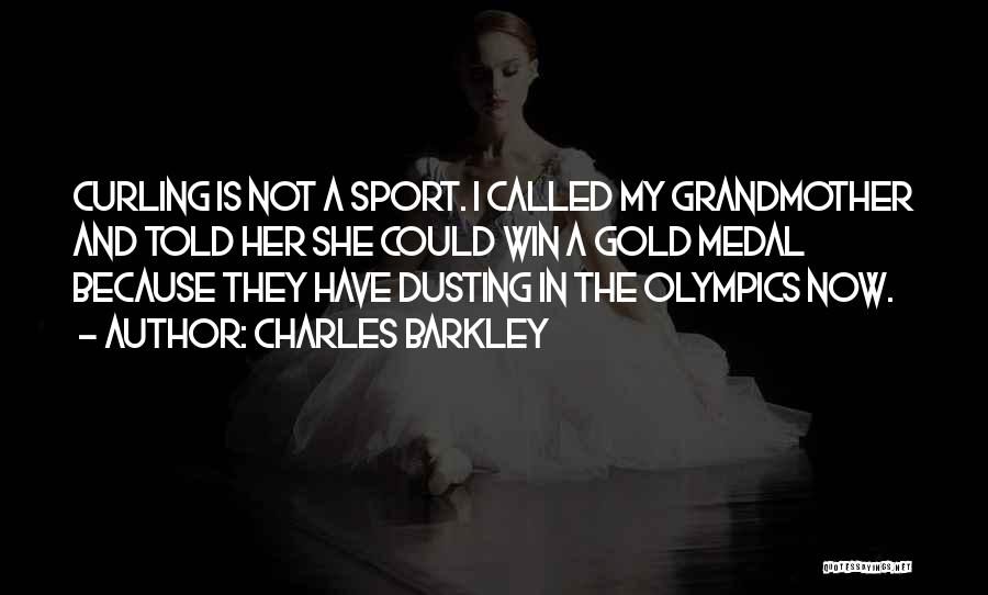 Sports Medal Quotes By Charles Barkley