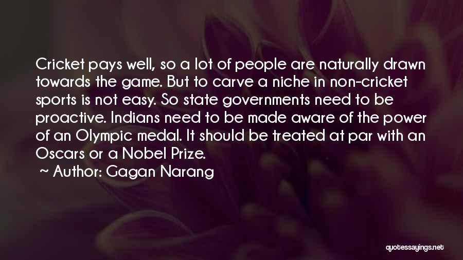 Sports Medal Quotes By Gagan Narang