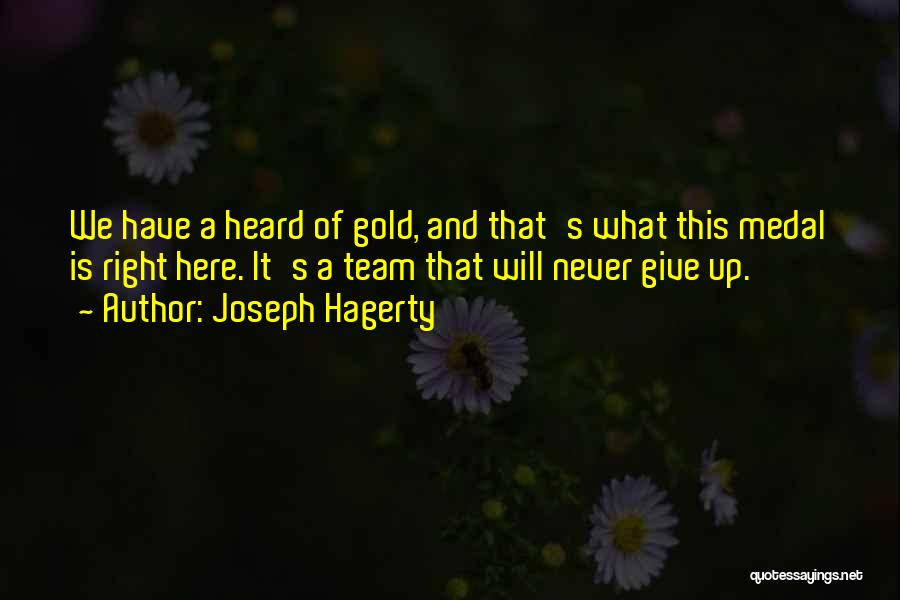 Sports Medal Quotes By Joseph Hagerty