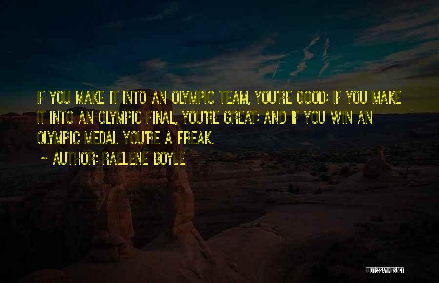Sports Medal Quotes By Raelene Boyle