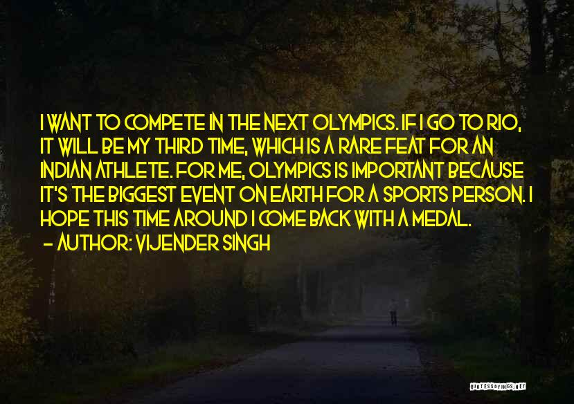 Sports Medal Quotes By Vijender Singh
