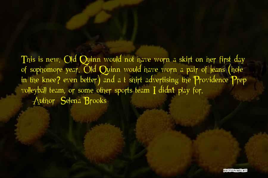 Sports Team T Shirt Quotes By Selena Brooks
