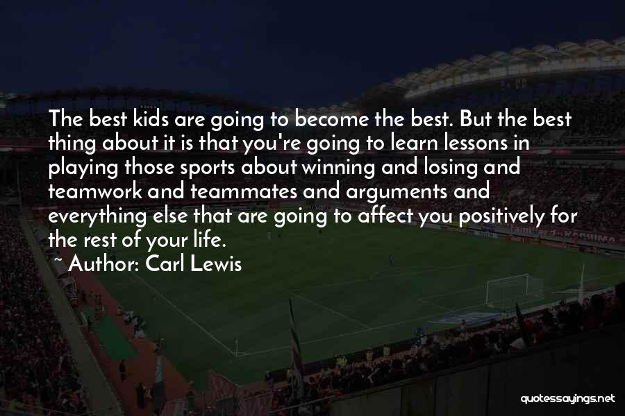 Sports Teamwork Quotes By Carl Lewis