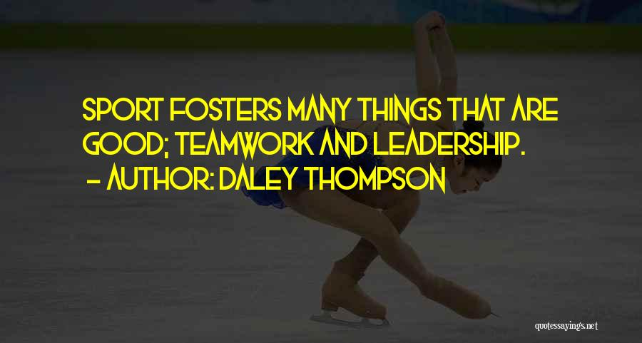 Sports Teamwork Quotes By Daley Thompson