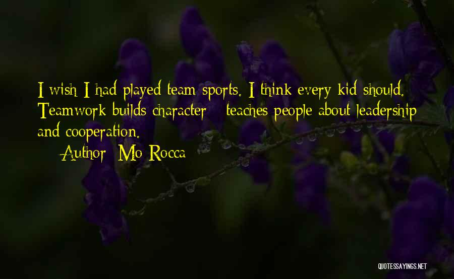 Sports Teamwork Quotes By Mo Rocca