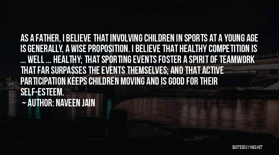 Sports Teamwork Quotes By Naveen Jain