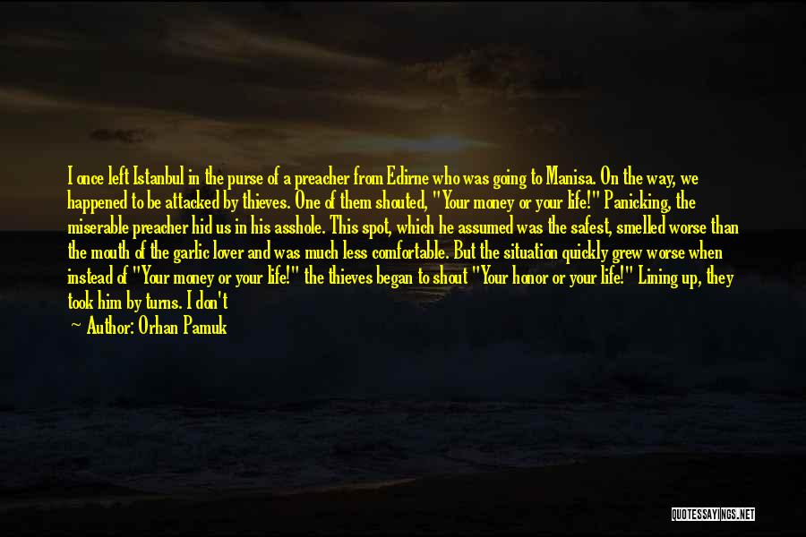 Spot Gold Quotes By Orhan Pamuk
