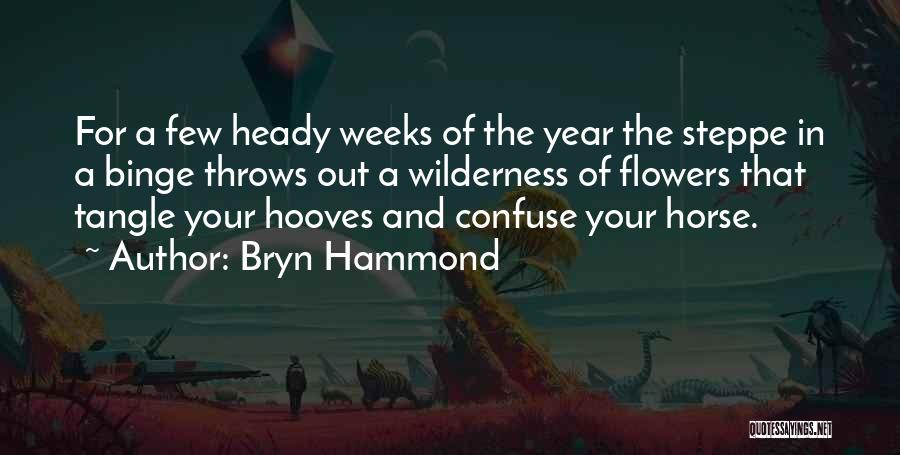 Springtime Quotes By Bryn Hammond