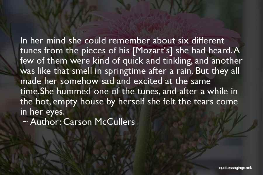 Springtime Quotes By Carson McCullers
