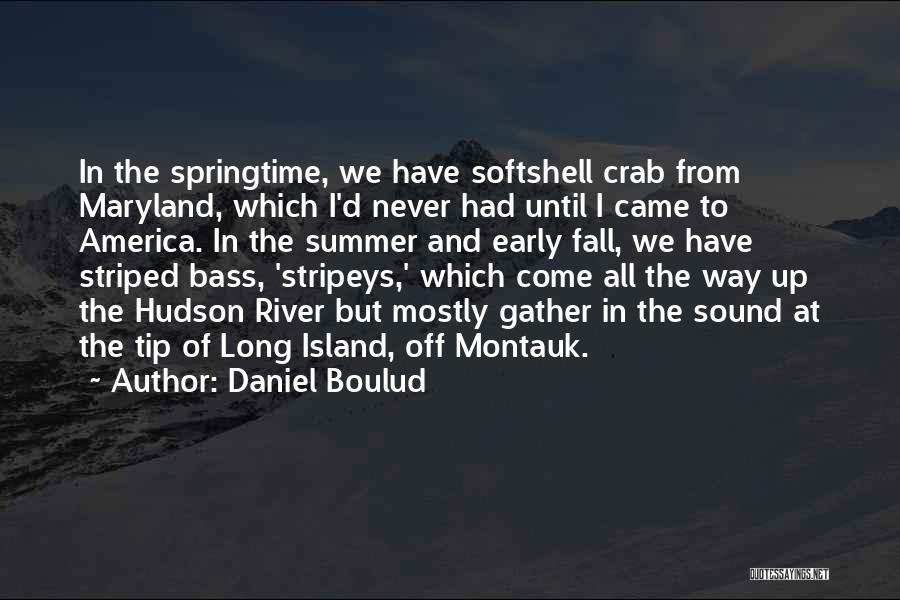 Springtime Quotes By Daniel Boulud