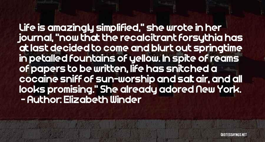 Springtime Quotes By Elizabeth Winder