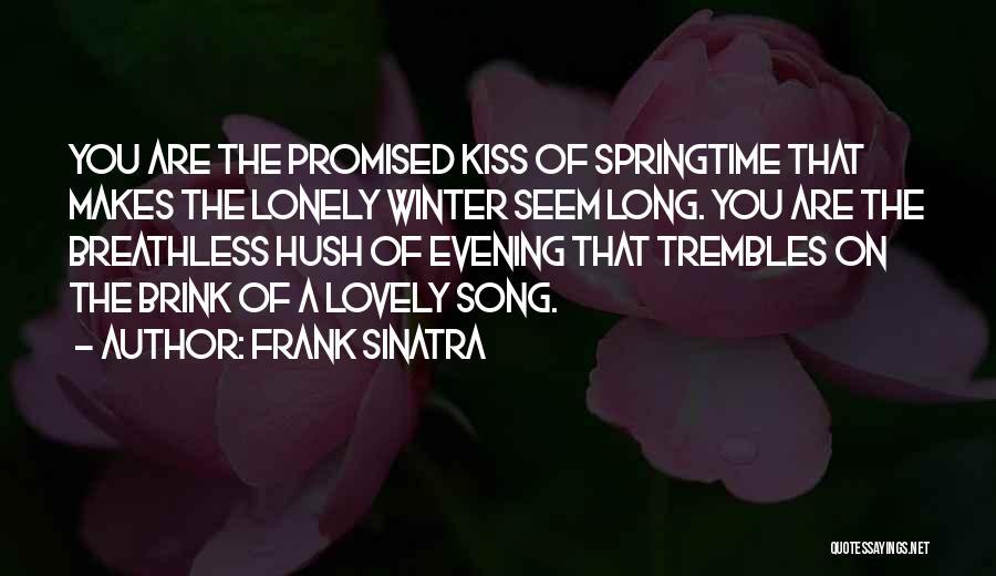 Springtime Quotes By Frank Sinatra