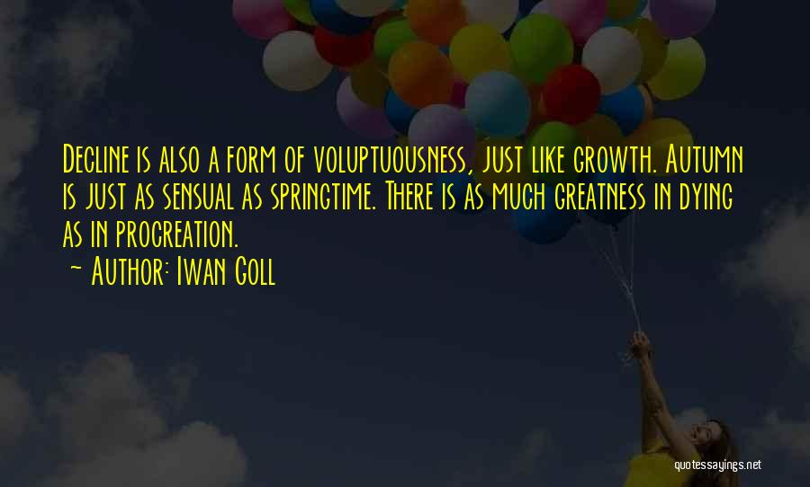 Springtime Quotes By Iwan Goll