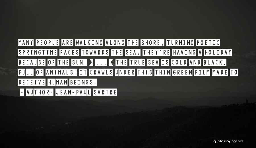 Springtime Quotes By Jean-Paul Sartre