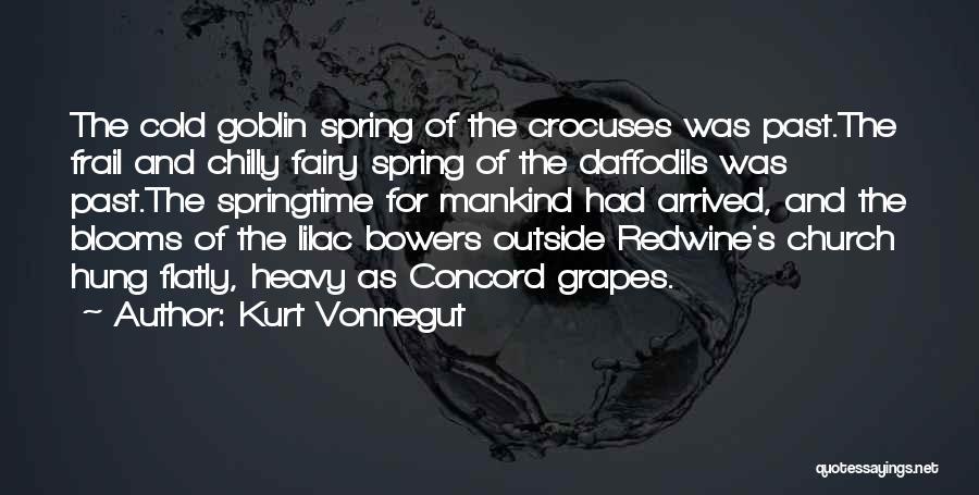 Springtime Quotes By Kurt Vonnegut