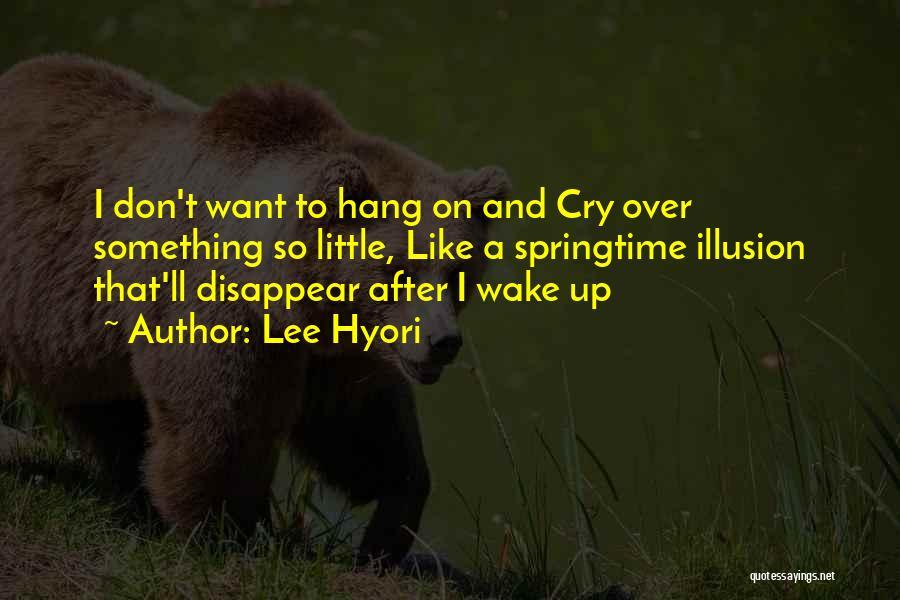 Springtime Quotes By Lee Hyori