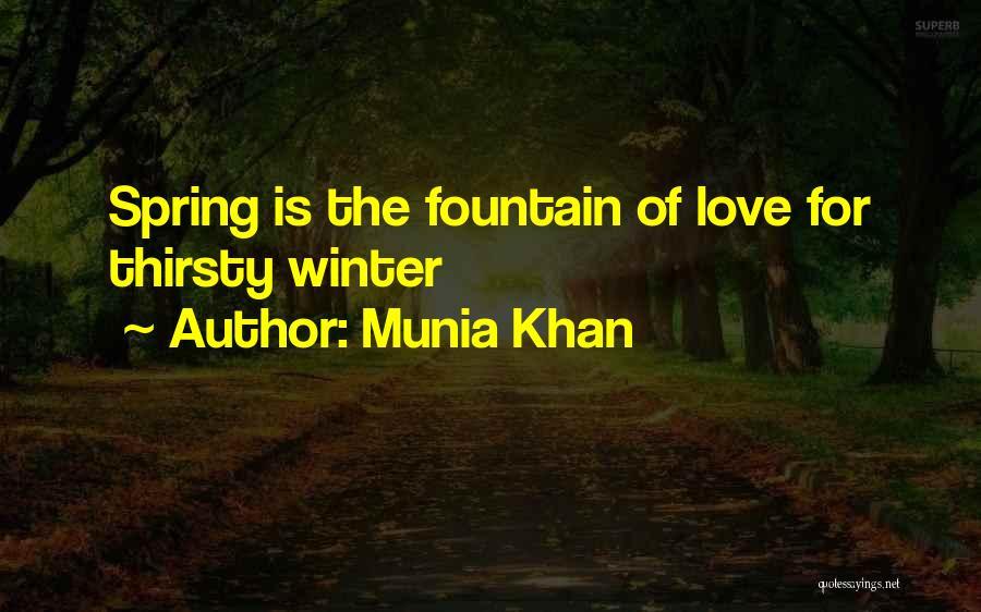 Springtime Quotes By Munia Khan