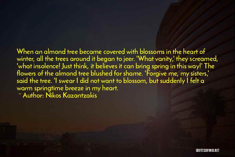 Springtime Quotes By Nikos Kazantzakis
