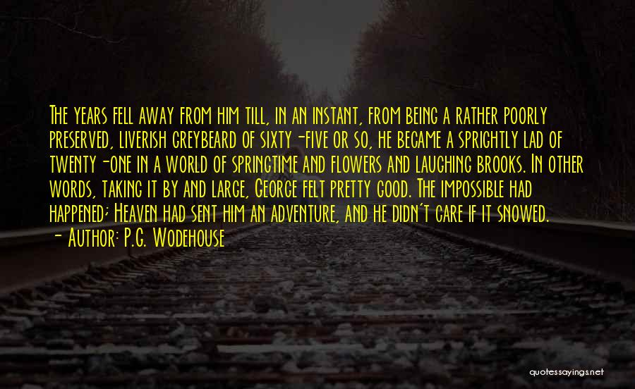 Springtime Quotes By P.G. Wodehouse