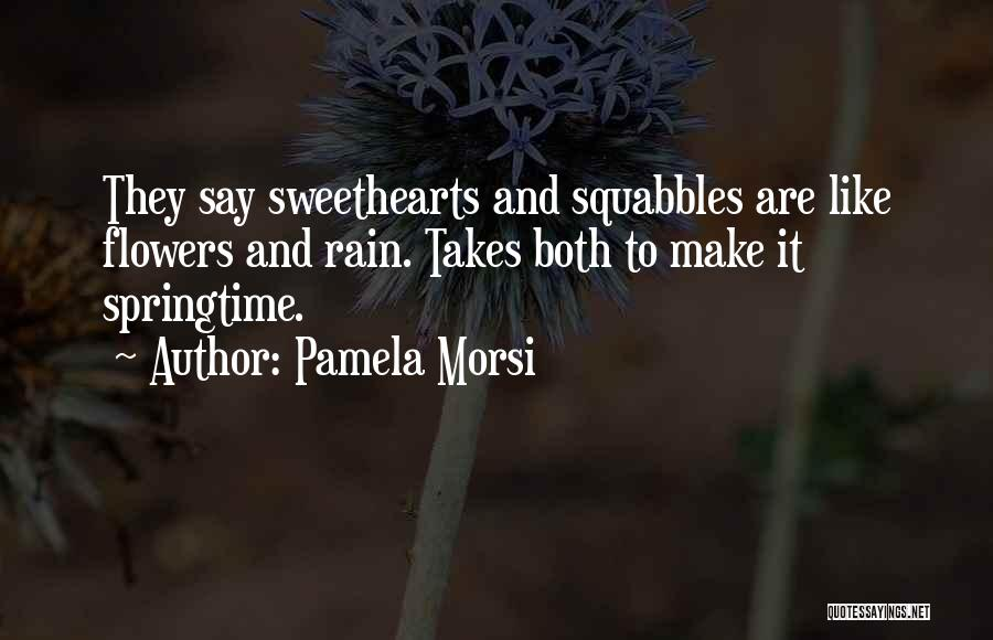 Springtime Quotes By Pamela Morsi