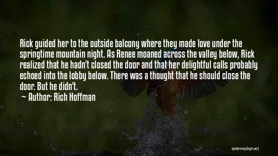 Springtime Quotes By Rich Hoffman