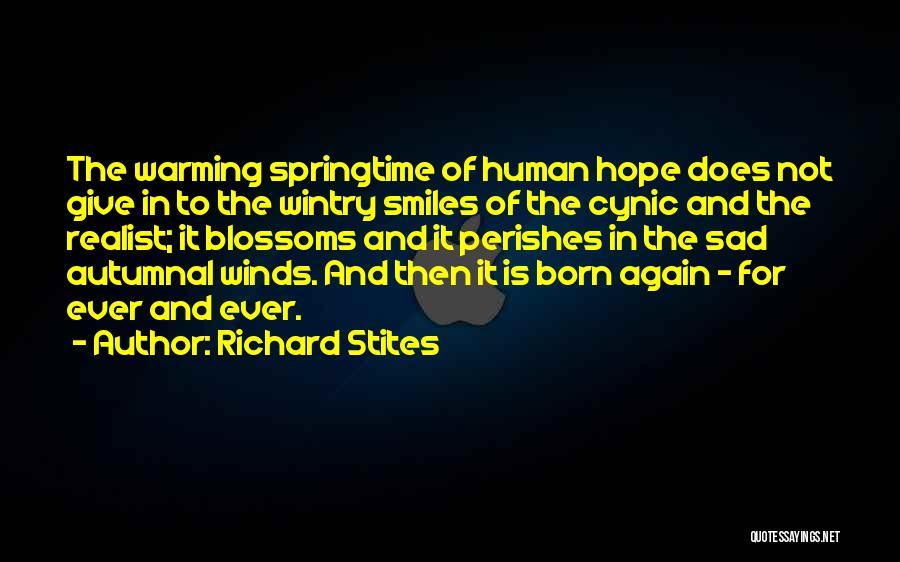 Springtime Quotes By Richard Stites