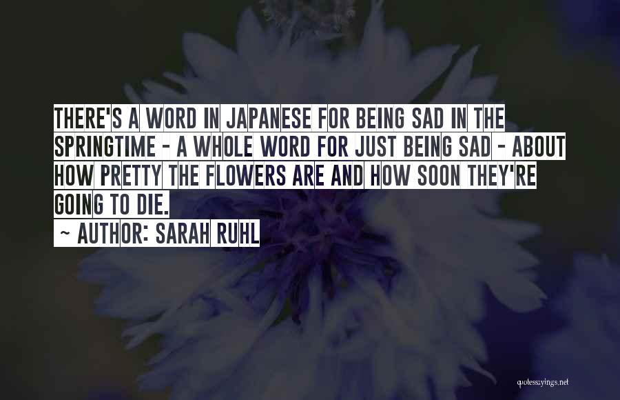 Springtime Quotes By Sarah Ruhl