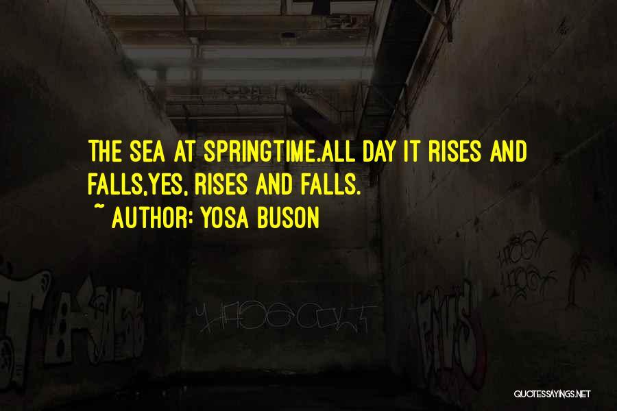 Springtime Quotes By Yosa Buson