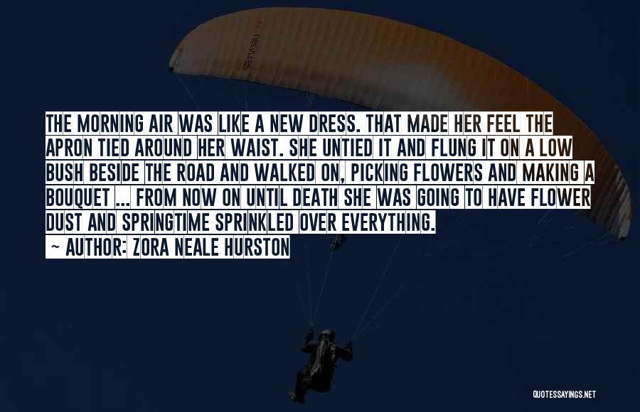 Springtime Quotes By Zora Neale Hurston