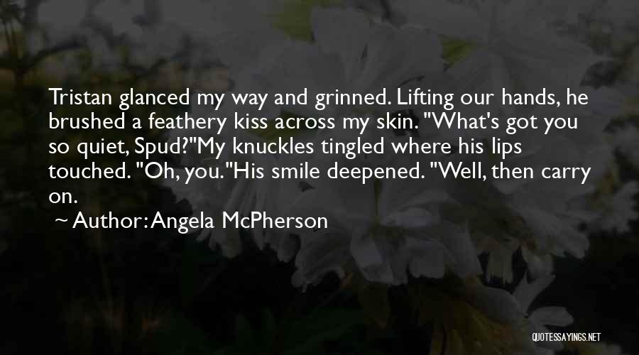Spud 3 Quotes By Angela McPherson