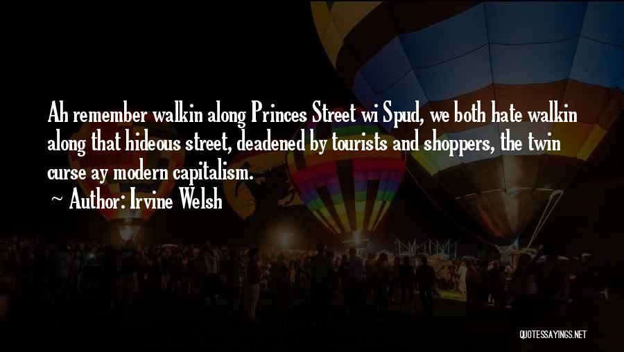 Spud 3 Quotes By Irvine Welsh