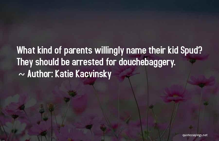 Spud 3 Quotes By Katie Kacvinsky