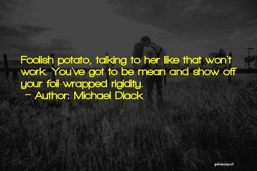 Spud 3 Quotes By Michael Diack